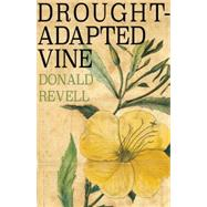 Drought-adapted Vine by Revell, Donald, 9781938584138