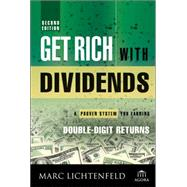 Get Rich With Dividends by Lichtenfeld, Marc, 9781118994139