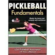 Pickleball Fundamentals by USA Pickle Ball Association, 9781492504139