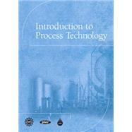 Introduction to Process Technology by CAPT(Center for the Advancement of Process Tech)l, 9780137004140
