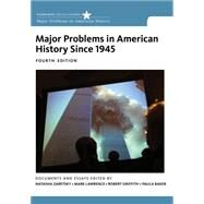 Major Problems in American History Since 1945 by Zaretsky, Natasha; Lawrence, Mark; Griffith, Robert; Baker, Paula, 9781133944140