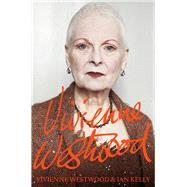 Vivienne Westwood by Westwood, Vivienne; Kelly, Ian, 9781447254140