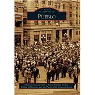 Pueblo by Simms, Charlene Garcia; Tucker, Maria Sanchez; Deherrera, Jeffrey; Pueblo City-county Library District, 9781467124140
