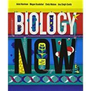 Biology Now by Houtman, Anne; Scudellari, Megan; Malone, Cindy; Singh-Cundy, Anu, 9780393644142