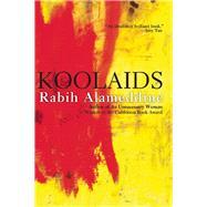 Koolaids by Alameddine, Rabih, 9780802124142