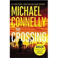 The Crossing by Connelly, Michael, 9781455524143