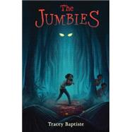 The Jumbies by Baptiste, Tracey, 9781616204143