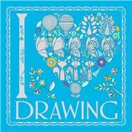 I Heart Drawing by Gunnell, Beth; Gunnell, Beth, 9781780554143