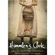 Himmler's Cook by Giesbert, Franz-Olivier, 9781782394143
