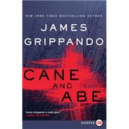Cane and Abe by Grippando, James, 9780062344144