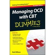 Managing Ocd With Cbt for Dummies by Willson, Rob; D'ath, Katie, 9781119074144