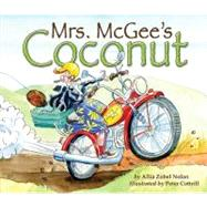 Mrs. Mcgee's Coconut by Nolan, Allia Zobel, 9781589254145