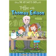 Toffee With Thomas Edison by Steinkraus, Kyla, 9781681914145