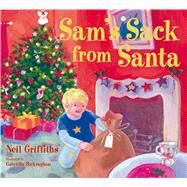 Sam's Sack from Santa by Griffiths, Neil; Buckingham, Gabriella, 9781905434145