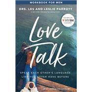 Love Talk for Men by Parrott, Les, Dr.; Parrott, Leslie, Dr., 9780310354147
