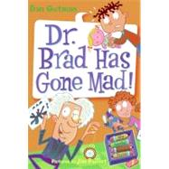 My Weird School Daze : Dr. Brad Has Gone Mad! at Biggerbooks.com