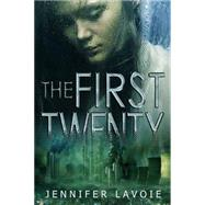 The First Twenty by Lavoie, Jennifer, 9781626394148