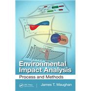Environmental Impact Analysis: Process and Methods by Maughan; James T., 9781138074149