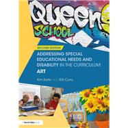 Addressing Special Educational Needs and Disability in the Curriculum: Art by Earle; Kim, 9781138214149