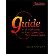 Guide to Analysis of Language Transcripts by Retherford, Kristine S., 9781416404149