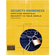 Security Awareness Applying Practical Security in Your World by Ciampa, Mark, 9781435454149