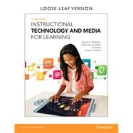 Instructional Technology and Media for Learning, Loose-Leaf Version, 11/e by Smaldino; Lowther, 9780133564150