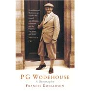 P G Wodehouse: A Biography by Donaldson, Frances, 9780233004150