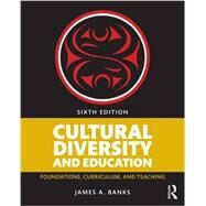 Cultural Diversity and Education by Banks; James A, 9781138654150
