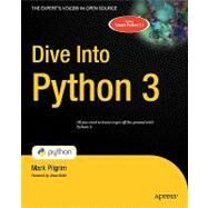 Dive into Python 3 by Pilgrim, Mark, 9781430224150