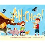 Ah-Choo! by Koehler, Lana Wayne; Adams, Gloria G.; Min, Ken, 9781454914150