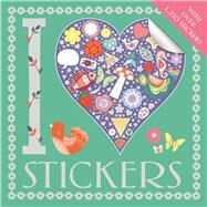I Heart Stickers by Gunnell, Beth; Taylor, Jo; French, Felicity, 9781780554150