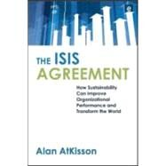 The ISIS Agreement by Atkisson, Alan, 9781844074150
