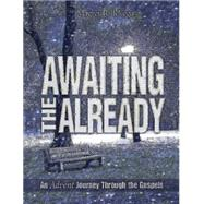 Awaiting the Already by Devega, Magrey R., 9781501804151