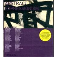Abstract Expressionism by Siegel, Katy; Davies, Lillian; Pobocha, Pauline, 9780714844152