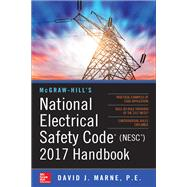 McGraw-Hill's National Electrical Safety Code 2017 Handbook by Marne, David, 9781259584152