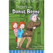 Dessert With Daniel Boone by Steinkraus, Kyla, 9781681914152