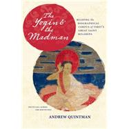The Yogin & the Madman by Quintman, Andrew, 9780231164153