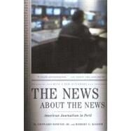 News about the News : American Journalis...
