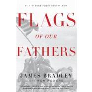 Flags of Our Fathers by BRADLEY, JAMESPOWERS, RON, 9780553384154