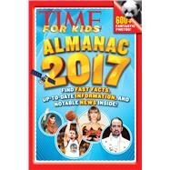 Time for Kids Almanac 2017 by Time Inc. Books, 9781618934154