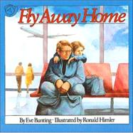 Fly Away Home 9780395664155R
