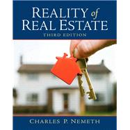 Reality of Real Estate by Nemeth, Charles P., 9780135104156