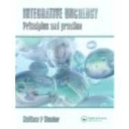 Integrative Oncology: Principles and Practice by Mumber; Matthew P., 9780415374156
