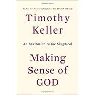 Making Sense of God by Keller, Timothy, 9780525954156