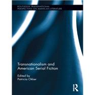 Transnationalism and American Serial Fiction 9780415744157N