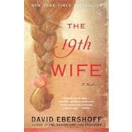 The 19th Wife by Ebershoff, David, 9780812974157