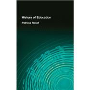 History of Education by Rosof; Patricia, 9781138994157