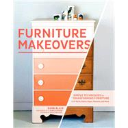 Furniture Makeovers by Blair, Barb; Greene, J. Aaron; Becker, Holly, 9781452104157