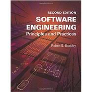 Software Engineering: Principles and Practices by Robert E Beasley PhD, 9781515254157