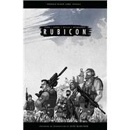 Rubicon by Long, Mark; Capel, Dan (CRT); McQuarrie, Christopher (CRT); Stilla, Mario; Marcinko, Dick, 9781608864157